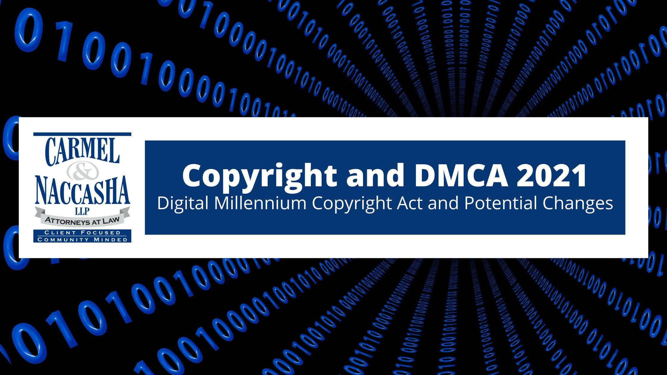 Copyright and Digital Millennium Copyright Act