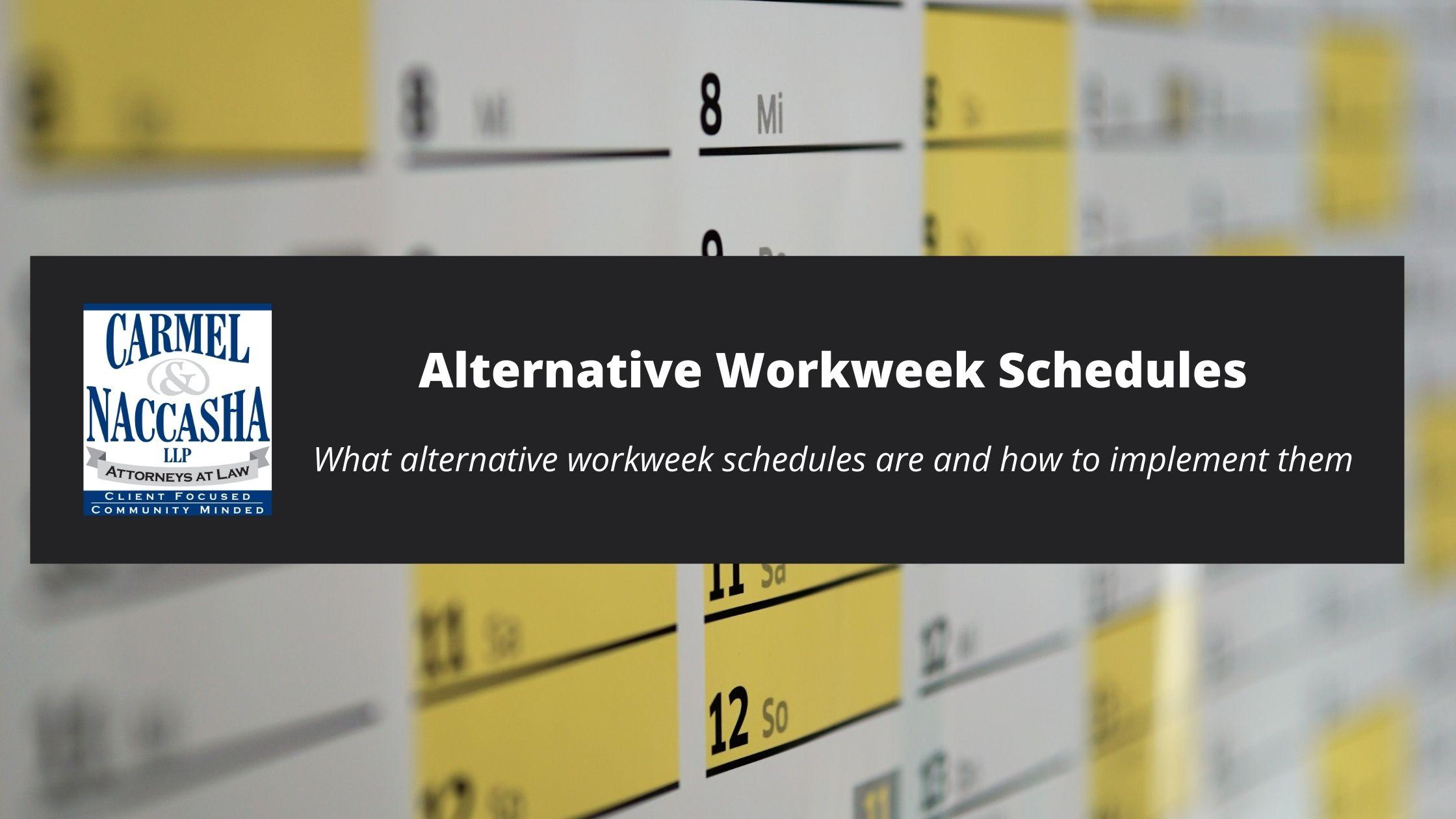 Alternative Workweek Schedules