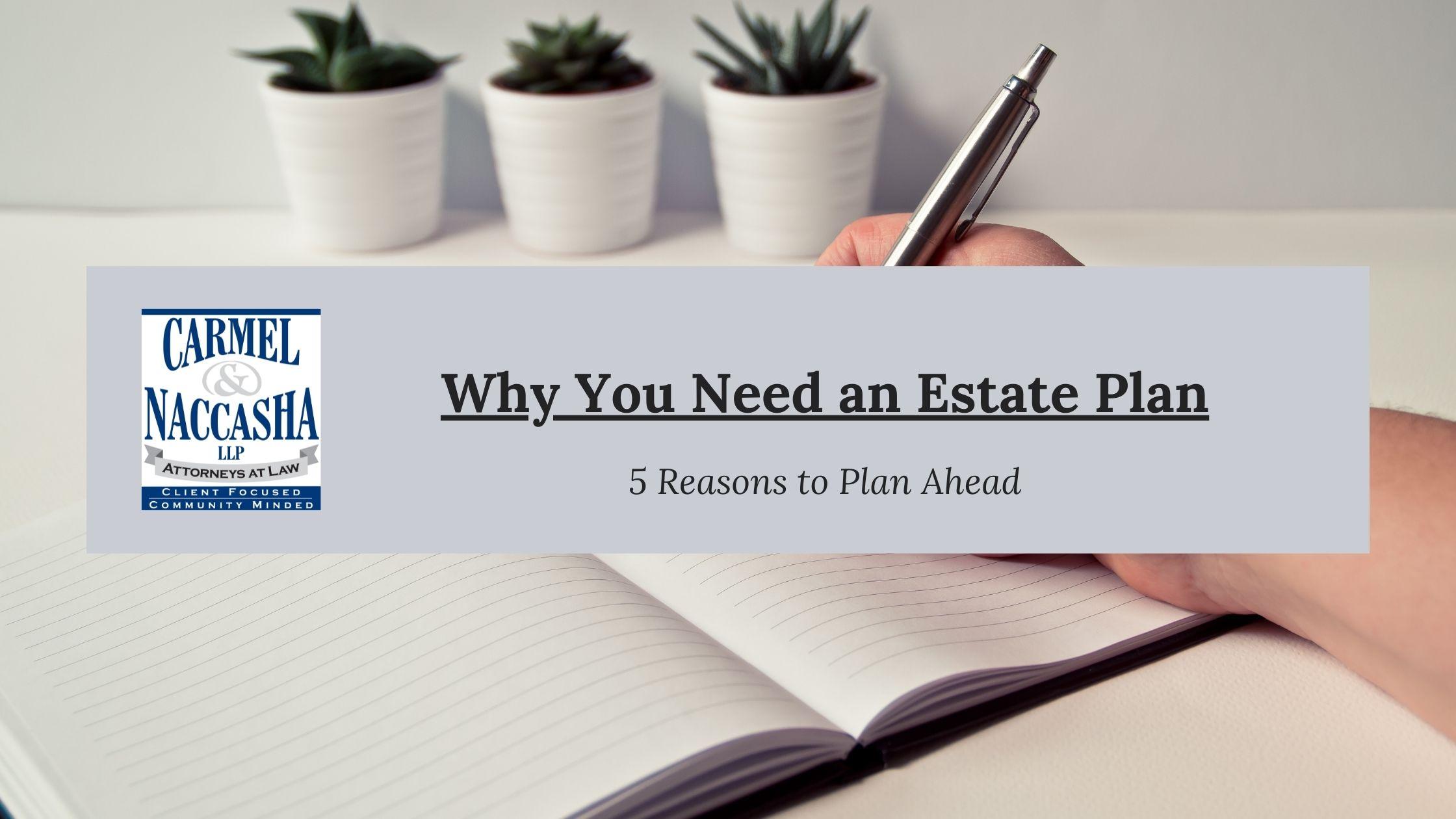 Estate Plan Benefits